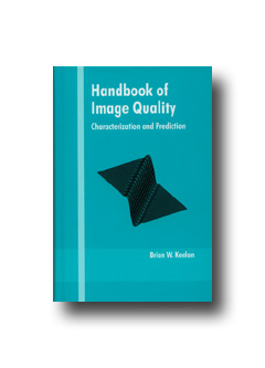 Handbook of Image Quality