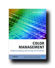 Color Management Understanding and Using ICC Profiles