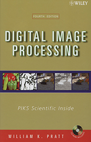Digital Image Processing: PIKS Scientific Inside (4e)